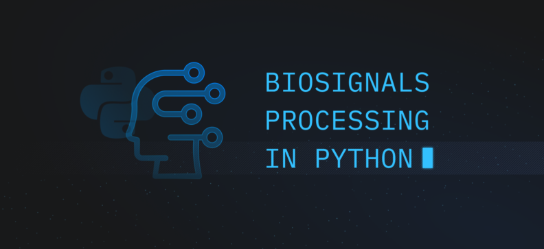 Biosignals Processing In Python: Best Ways For Its Implementation