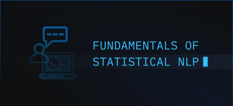 Fundamentals of Statistical Natural Language Processing